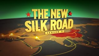 The New Silk Road - Season 3   Trailer