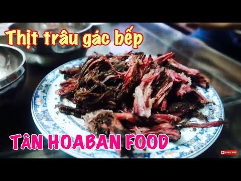 MÓN ĂN NGON: THỊT TRÂU GÁC BẾP TÂN HOA BAN FOOD // ĐI MUA VÀ THƯỞNG THỨC