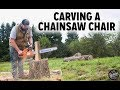 Carving My First Chainsaw Chair !