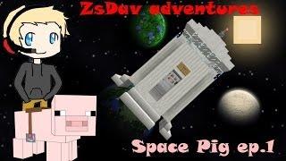 ZsDav adventures: Space Pig ep.1