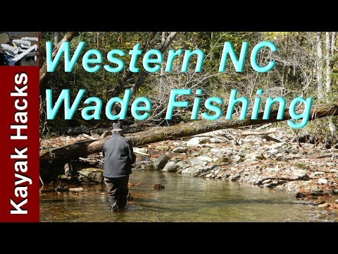 Western North Carolina Trout Fishing (Wading) Overview Presentation