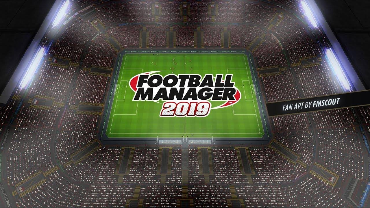 How To Play Fm18 As If It S Football Manager 2019