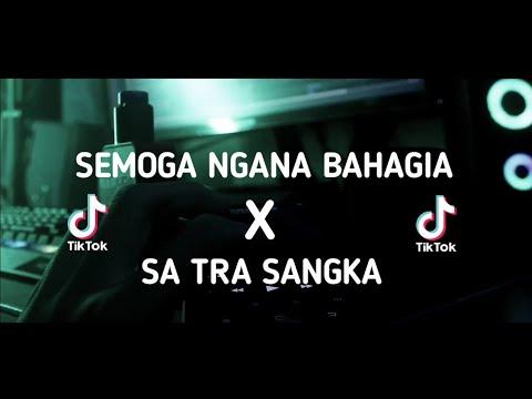 Download DJ SADBOYS! SEMOGA NGANA BAHAGIA x SA TRA SANGKA - LanaRmx Ft Dj HarrisNugraha New Remix!!!