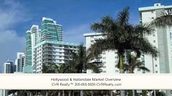 Hollywood & Hallandale Market Overview