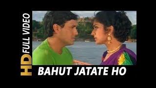 Bahut Jatate Ho Chah Humse   Alka Yagnik, Mohammad Aziz   Aadmi Khilona Hai 1993 Songs   Govinda