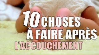 10 CHOSES À FAIRE APRES L