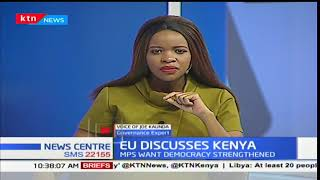 News Center Discussion: European Union MPs debates Kenya's 2017 elections