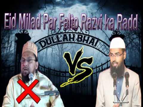 Eid Milad un Nabi par Falto Razvi ka Radd