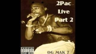 2Pac - 3. If My Homies Call Live - 2Pac Live Part 2