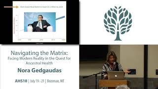 AHS18 - Nora Gedgaudas Navigating the Matrix