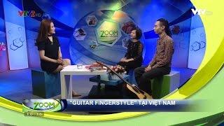 (VTV2) Zoom vào cuộc sống: Guitar Fingerstyle (Mar 12, 2017)