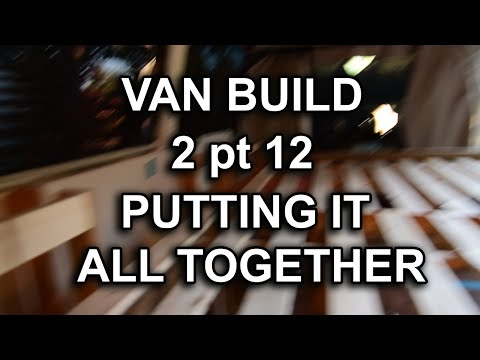 VAN BUILD 2pt.12 BED ULTIMATE ASTRO STEALTH CAMPER VAN DWELLING BUILD HOW TO