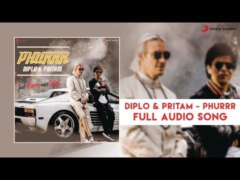 Diplo & Pritam - PHURRR - Full Song   Jab Harry Met Sejal