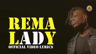 Rema -  Lady  (Official video lyrics)