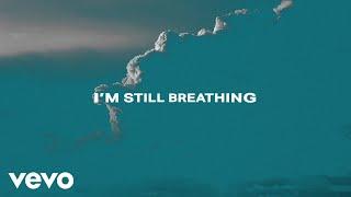 Kevin Quinn - I'm Still Breathing (Lyric Video)