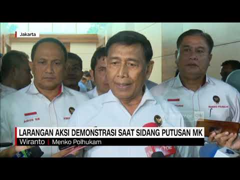 Wiranto: Kalau Nekat Bikin Rusuh Di MK, Kami Tangkap