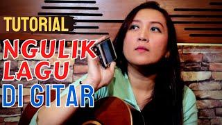 CARA MENCARI/NGULIK AKORD LAGU - See N See Guitar (TUTORIAL)