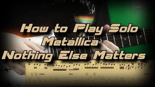 How to Play Metallica - Nothing Else Matters Solo Как играть, Guitar lesson Rus WITH TABS