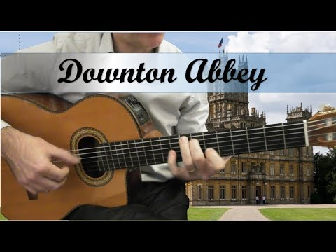 Downton Abbey Theme (The Suite) - John Lunn - Guitar Cover