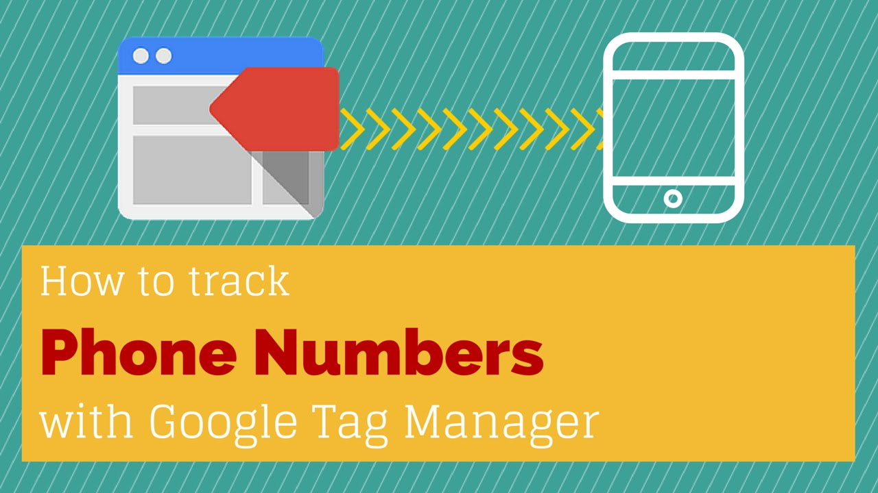 Phone Number Tracking with Google Tag Manager