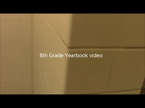 8th grade YearBook Video
