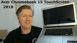 Acer Chromebook 15 Touch Unboxing and Review  Hands on Play Store CB515