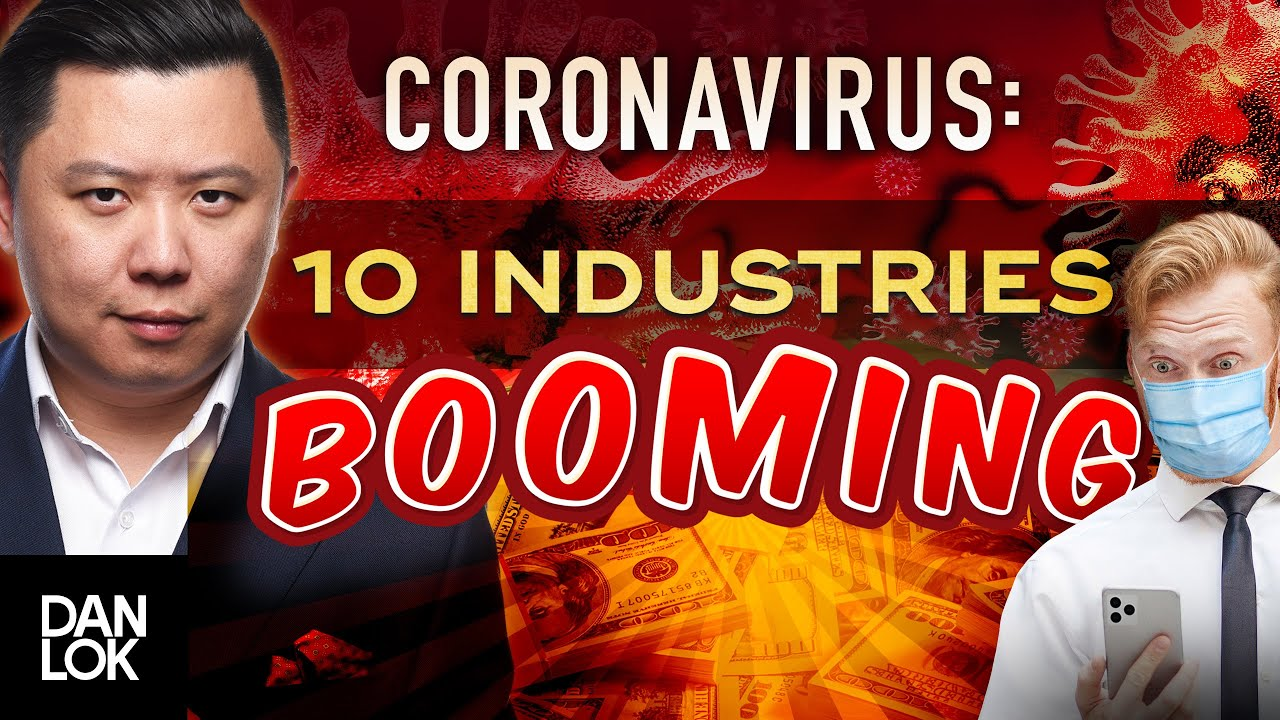 10 Industries Booming Due To The Coronavirus