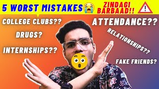 Don\x27t do these mistakes in first year of college❌❌ | 5 Mistakes I did in my first year of college!!