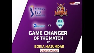 Velocity vs Supernovas Game Changer by Boria Majumdar   Women IPL 2019