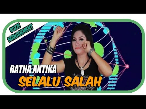 RATNA ANTIKA - SELALU SALAH [ OFFICIAL MUSIC VIDEO ]  HOUSE MIX VER