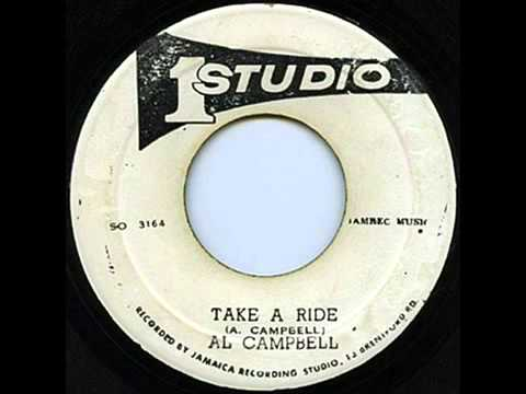 Al Campbell - Take A Ride + Version (Take a Ride/Truth and Rights riddim)