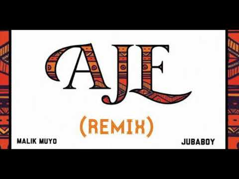 Jubaboy Ft Malik Muyo-Aje remix (official Audio)