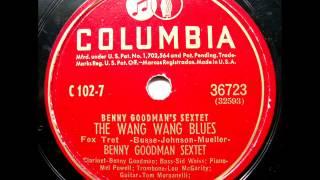 The Wang Wang Blues Benny Goodman Sextet 78 rpm