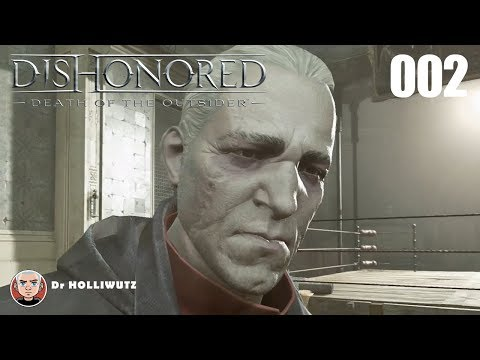 Dishonored #002 - Daud befreien [PS4] Let's Play Dishonored: Tod des Outsiders