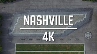 A Tour of Nashville in 4K | Drone Footage