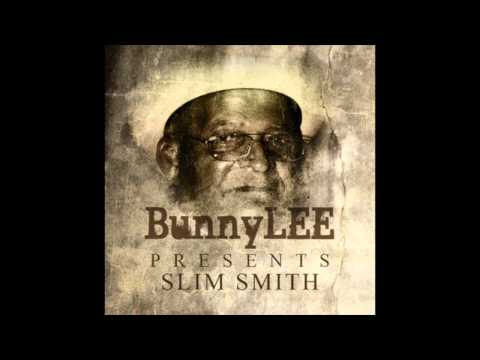 Bunny Lee Presents Slim Smith (Full Album)