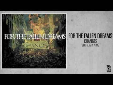 For The Fallen Dreams - Brothers In Arms