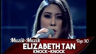 Muzik-Muzik 30 | Elizabeth Tan | Knock-Knock
