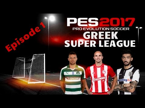 Pro Evolution Soccer 2017|PAOK|Greek Super League|Episode 1