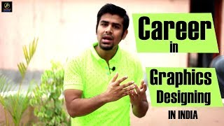 Career in Graphics Designing in India   Reality