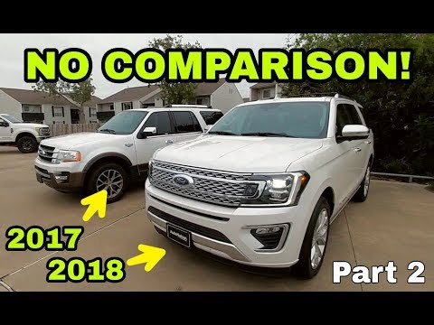 2018 PLATINUM Vs 2017 King Ranch Ford Expedition WATCH THIS FIRST