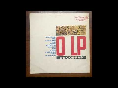 LP / Os Cobras ‎/ O LP / 1964 / Full Album