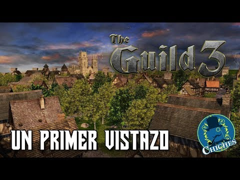 The Guild 3 - Un Primer Vistazo | En español