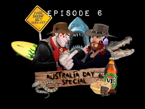 FAKESHEMP.NET PODCAST EPISODE 6 (Australia Day Special)
