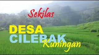 Cilebak Kabupaten Kuningan Jawa Barat