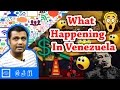 What Happening In Venezuela and Why This Happening. How a rich nation became poor in 3 year.?(Hindi)