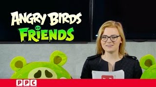 Angry Birds Friends PPC News: The origin of the infected pigs...