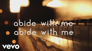 Matt Maher - Abide With Me (Radio Version) [Official Lyric Video]