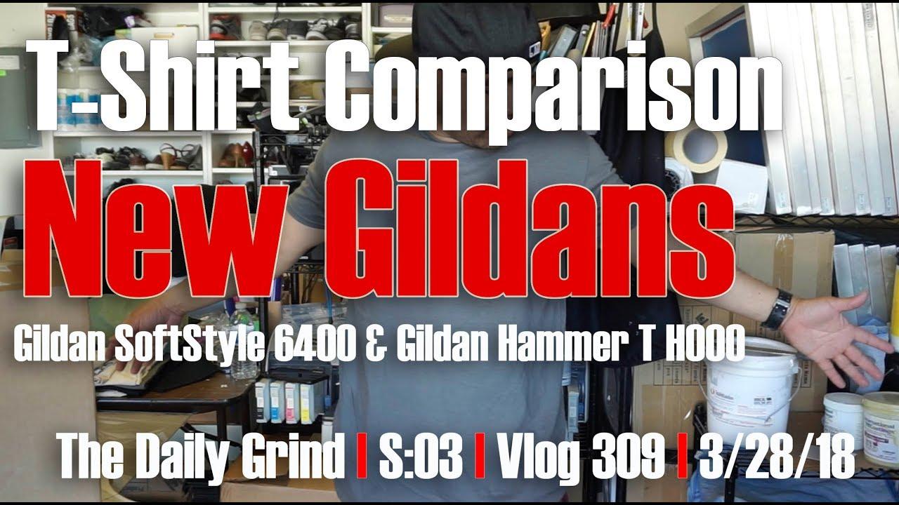 T-Shirt Comparison - New Gildans - Gildan 6400 & Hammer T H000 (S:03/Vlog  309)