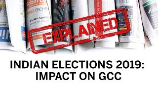 India Elections 2019 (Impact on the Middle East)
